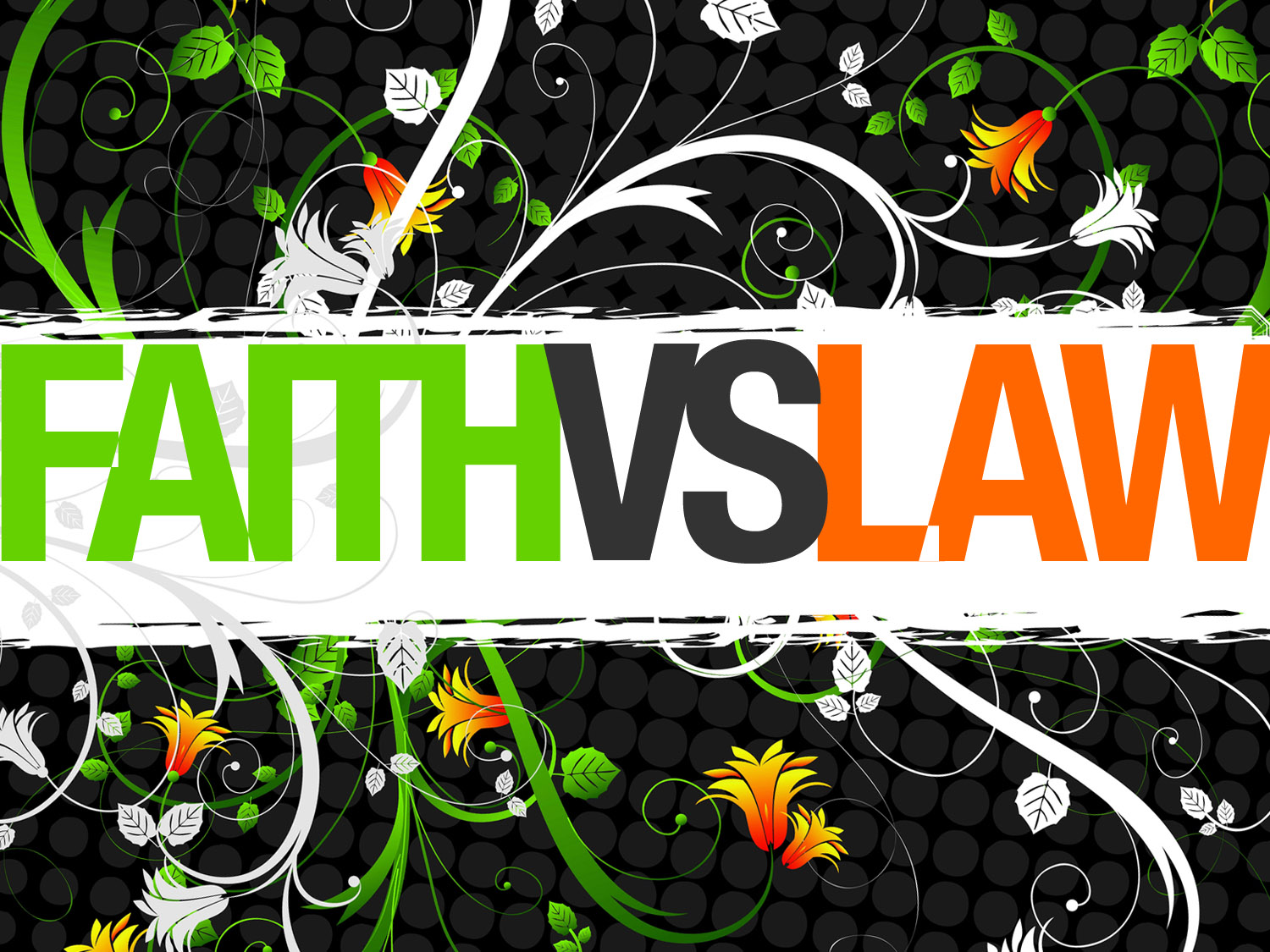 faith vs law_t_nv
